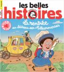 Les Belles histoires de Pomme d'api, N°561 - N° 561 de septembre 2019 - La rentrée au château des Milleprouesses