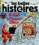 Les Belles histoires, N°576 - N° 576 de Décembre 2020 - Le Noël de Monsieur Loup