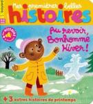Mes premières belles histoires, N°244 - N° 244 de Mars 2021 - Au revoir, Bonhomme Hiver !
