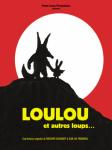 Loulou et autres loups. [images animées].