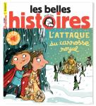 Les Belles histoires, N°565 - N° 565 de janvier 2020 - L'attaque du carrosse royal