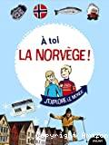 A toi la Norvège !