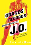 Grands records et petites anecdotes des J.O.