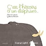 C'est l'histoire d'un éléphant