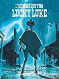 L'Homme qui tua Lucky Luke ; 1